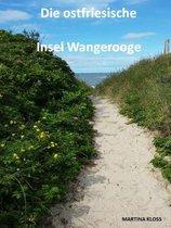 Die ostfriesische Insel Wangerooge