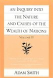 Inquiry into the Nature & Causes of the Wealth of Nations, Volume 2