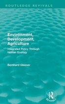 Environment, Development, Agriculture