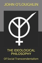 The Ideological Philosophy
