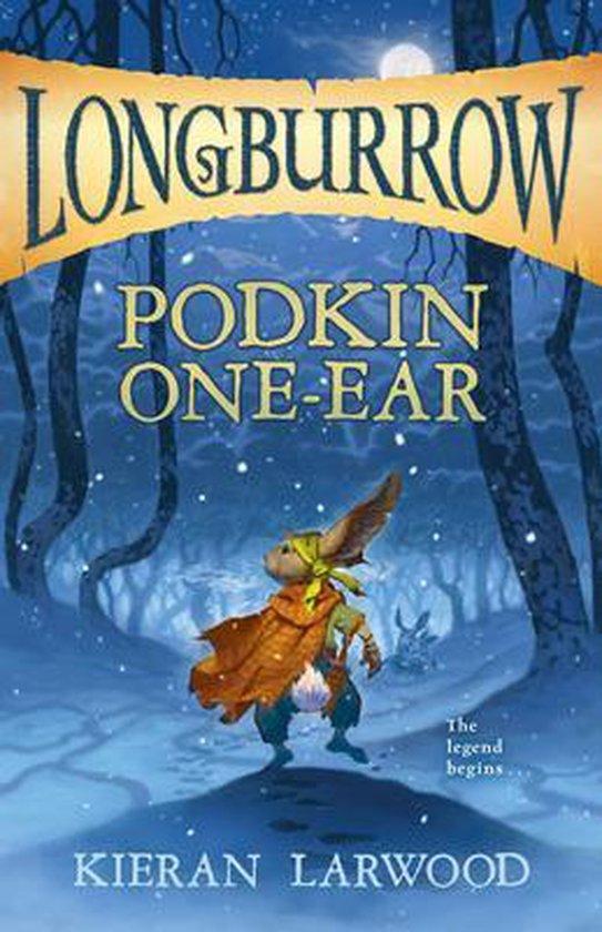 Boek cover Podkin One-Ear van Kieran Larwood (Hardcover)
