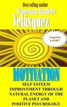 Self Esteem Improvement Through Natural Energy of the Planet and Positive Psychology
