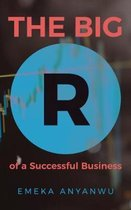 The Big R of a Successful Business