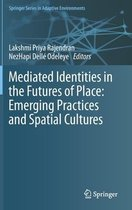 Mediated Identities in the Futures of Place