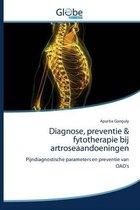 Diagnose, preventie & fytotherapie bij artroseaandoeningen