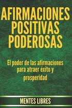 Afirmaciones Positivas Poderosas