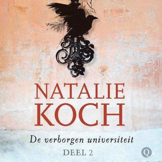 De verborgen universiteit 2 - De verborgen universiteit 2: Het levende labyrint - Natalie Koch |