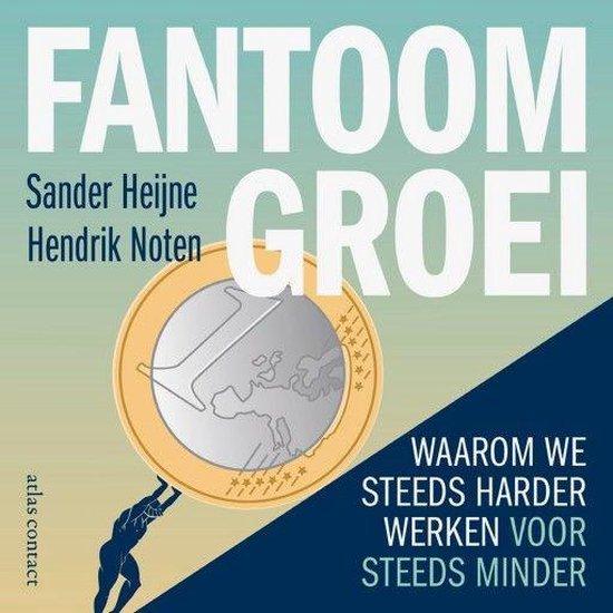 Boek cover Fantoomgroei van Sander Heijne (Onbekend)
