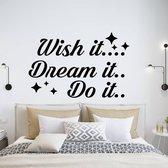 Muursticker Wish It Dream It Do It -  Groen -  80 x 52 cm  - Muursticker4Sale