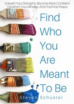 Find Who You Are Meant To Be