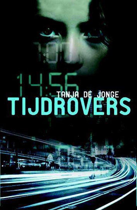 Tijdrovers - Tanja de Jonge |