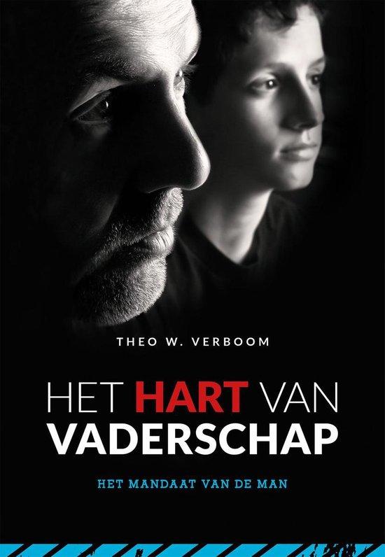 Het hart van Vaderschap - Theo W. Verboom |