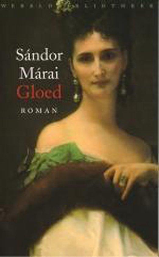 Gloed - Sándor Márai |