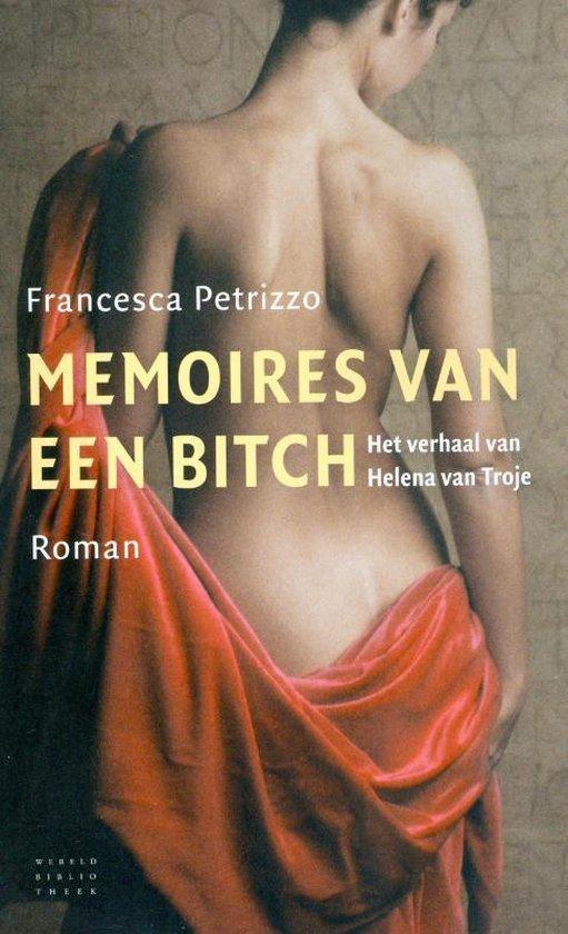 Memoires van een Bitch - Francesca Petrizzo |
