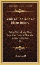 Pearls of the Faith or Islam's Rosary