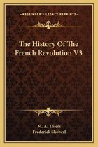 The History of the French Revolution V3