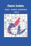 Classic Sudoku: 300+ Hard sudoku Volume 8