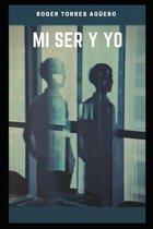 Mi Ser Y Yo