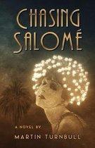 Chasing Salome