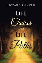 Life Choices and Life Paths