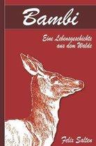 Bambi - Eine Lebensgeschichte aus dem Walde (Illustriert)