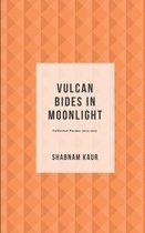 Vulcan Bides in Moonlight