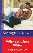 Omslag Witness… And Wife? (Mills & Boon Vintage Intrigue)