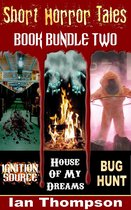 Short Horror Tales: Book Bundle 2