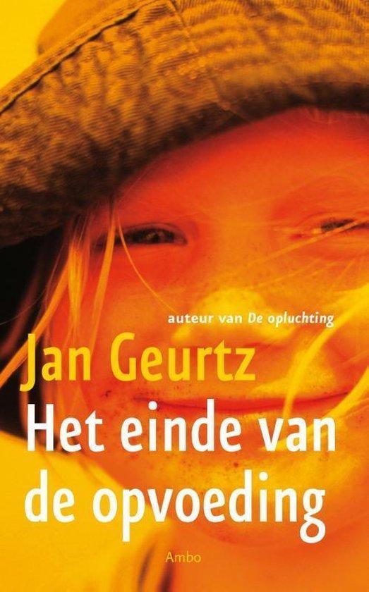 Het einde van de opvoeding - Jan Geurtz | Fthsonline.com