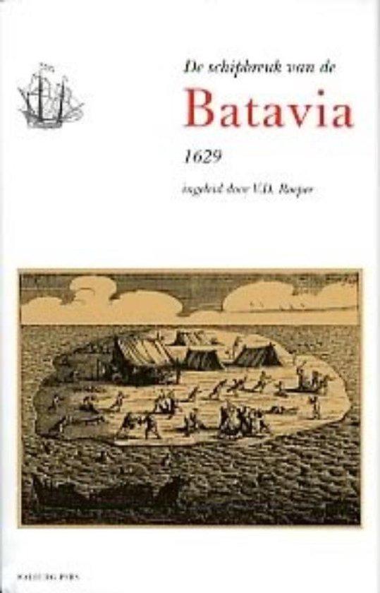 Cover van het boek 'De schipbreuk van de Batavia, 1629 / druk 3'