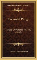 The Arab's Pledge
