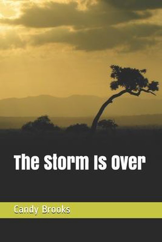 The Storm Is Over
