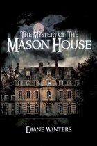 The Mystery of the Mason House