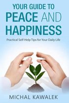 Your Guide to Peace and Happiness