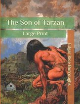 The Son of Tarzan: Large Print