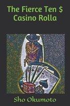 The Fierce Ten $ Casino Rolla