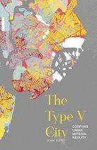 The Type V City