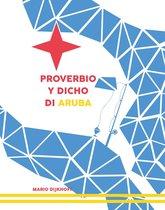 Proverbio y dicho di Aruba