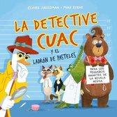 La Detective Cuac Y El Ladron de Pasteles