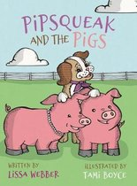 Pipsqueak and the Pigs
