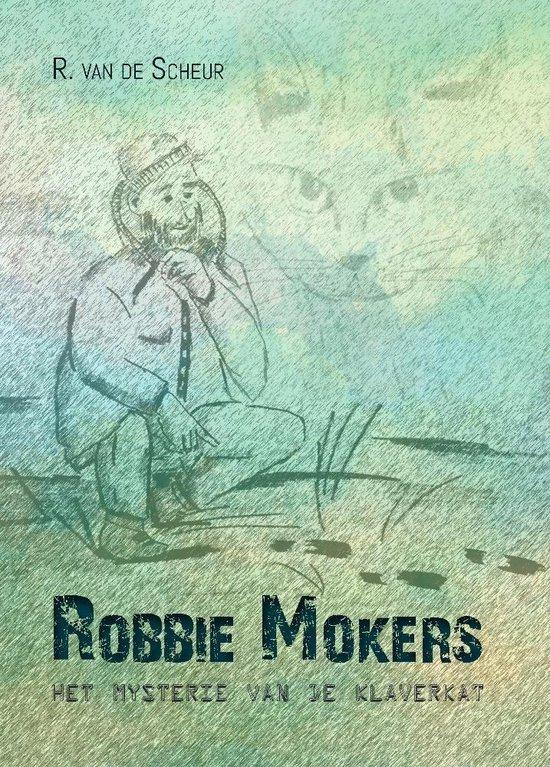 Robbie Mokers - Het mysterie van de Klaverkat