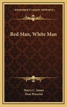 Red Man, White Man