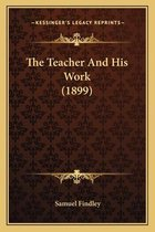 The Teacher and His Work (1899)