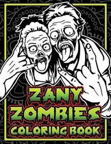 Zany Zombies Coloring Book
