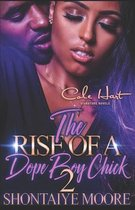 The Rise Of A Dope Boy Chick 2