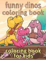 Funny Dinos Coloring Book