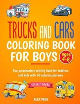 Trucks and Cars coloring book for boys ages 4-8