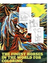 The finest horses in the world for coloring
