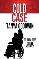Cold Case-Dr. Tara Ross Series Volume 5