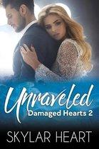 Damaged Hearts 2 -   Unraveled